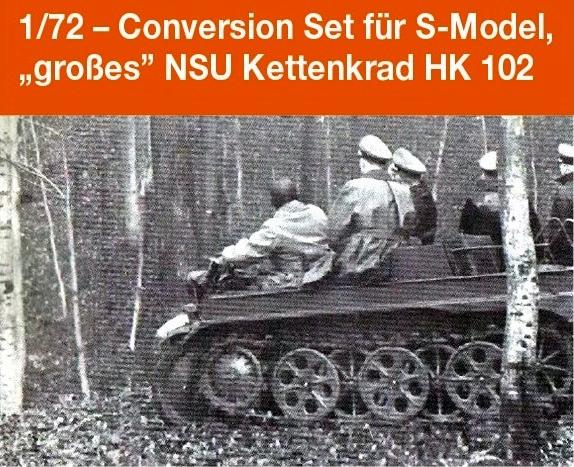 "Conversion Set für S-Model, ""großes"" NSU Kettenkrad HK 102..."
